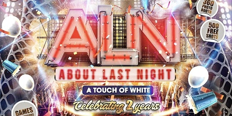 Aboutlastnight - Touch Of White Edition tickets