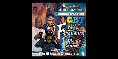FREQUENCY FRIDAY NYC HUDSONSTATION tickets