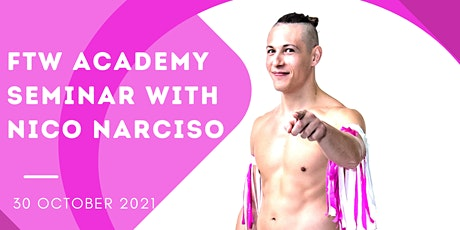 FTW Academy Seminar with Nico Narciso tickets