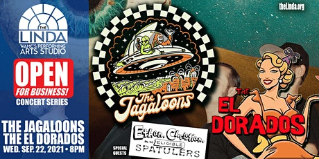 The Jagaloons and The El Dorados - Open for Business Concert Series tickets