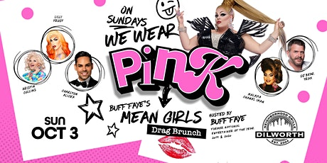 Buff Faye's MEAN GIRLS Drag Brunch :: VOTED #1 Best Drag Show tickets