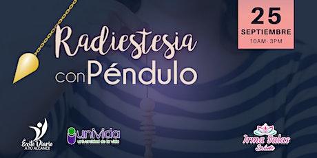 Radiestesia con Péndulo Primer Nivel boletos