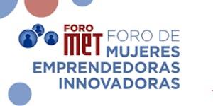 Foro de Mujeres Emprendedoras Innovadoras