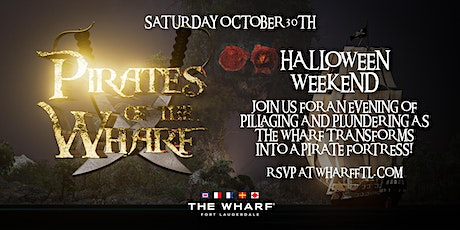 Pirates of The Wharf - Halloween Weekend at The Wharf FTL tickets