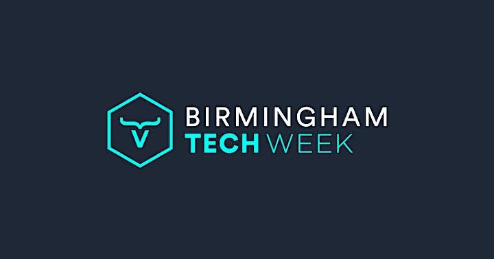Birmingham Tech Week - XR ,Games , Film and  Creative Tech image