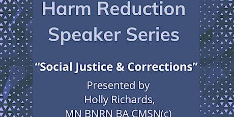 Harm Reduction Speaker Series presents Holly Richards, MN BNRN BA CMSN tickets