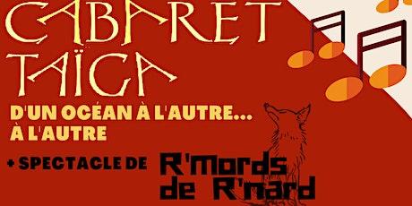 Cabaret Taïga - 23 septembre 19h au Elks Lodge #314 tickets