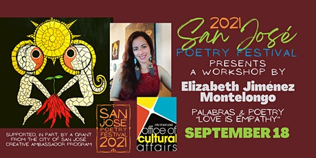 San José Poetry Festival Workshop | Palabras & Poetry: Love is Empathy tickets