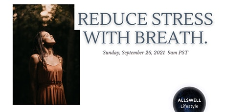 Reduce Stress with Breath tickets