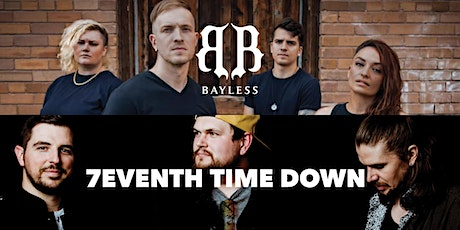 7eventh Time Down/Bayless Concert tickets