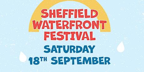 Sheffield Waterfront Festival Attercliffe tickets