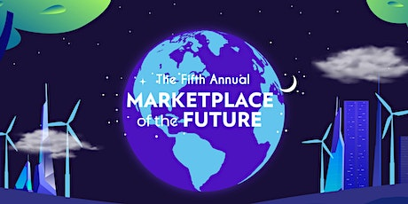 The 2021 Marketplace of the Future tickets