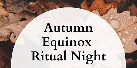 Autumn Equinox Ritual Night (Online) tickets