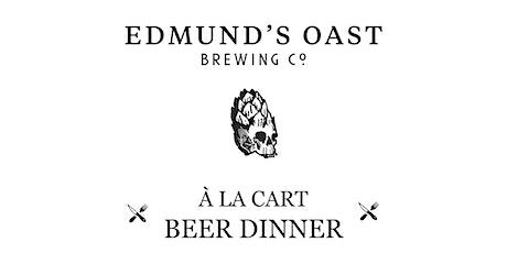 Edmund's Oast Beer Dinner tickets
