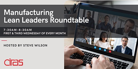 Manufacturing Lean Leaders Roundtable - 10/6/21 tickets