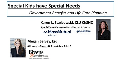 Special Kids have Special Needs - Government Benefits & Life Care Planning tickets