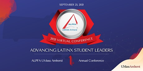 ALPFA UMass Amherst 2021 Virtual Conference tickets