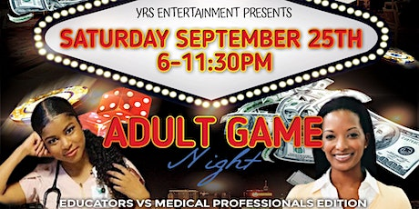 ADULT GAME NIGHT BATTLE OF THE PROFESSIONS tickets