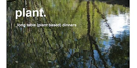 PLANT long table vegan dinner tickets