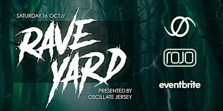 Oscillate Presents: Raveyard tickets