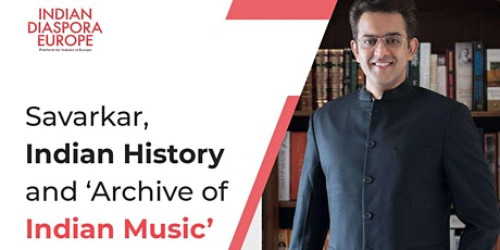Savarkar,Indian History & the 'Archive of Indian Music'- Dr.Vikram Sampath tickets
