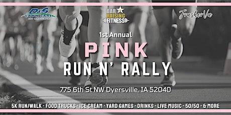 Pink Run N' Rally 5K tickets