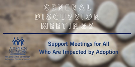Support Meetings for Those Impacted by Adoption (Virtual) tickets