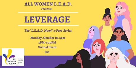 All Women L.E.A.D. Presents: L.E.A.D. Now! tickets