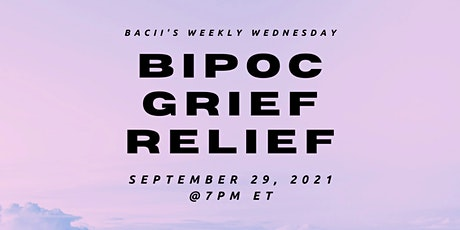BIPOC Grief Relief tickets