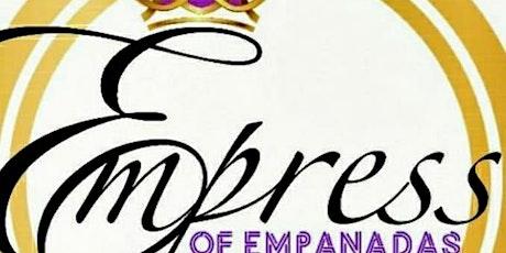 Empress of Empanadas Website Launch Party! (VIRTUAL) tickets