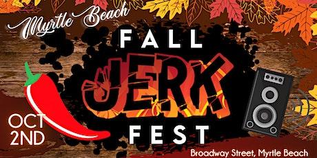 Myrtle Beach Fall Jerk Fest tickets