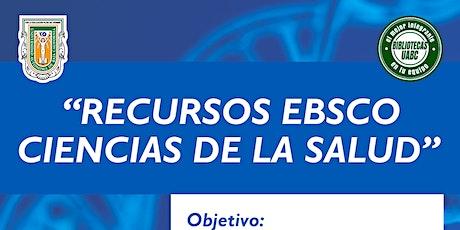 Recursos EBSCO  Ciencias de la salud boletos