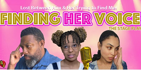 Finding Her Voice - The Stage Play tickets
