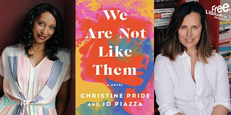 VIRTUAL - Christine Pride and Jo Piazza | We Are Not Like Them tickets