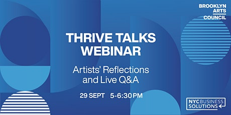 Thrive Talks Seminar: Artists Reflections and Live Q&A tickets