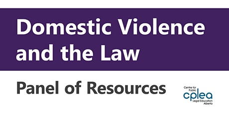 Domestic Violence and the Law: Panel of Resources tickets