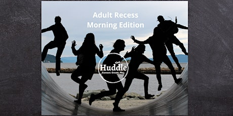 Adult Recess Morning Edition tickets