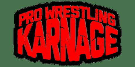 Pro Wrestling Karnage 'No Regrets' tickets