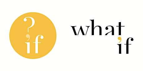 What If Business Workshop - October tickets