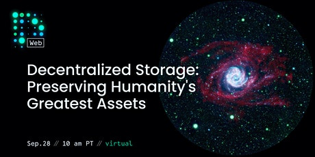 DWeb Meetup September 2021 — Preserving Humanity's Greatest Assets tickets