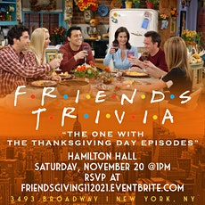 """Friends Brunch Trivia """"The One with the Thanksgiving Episodes"""" tickets"""