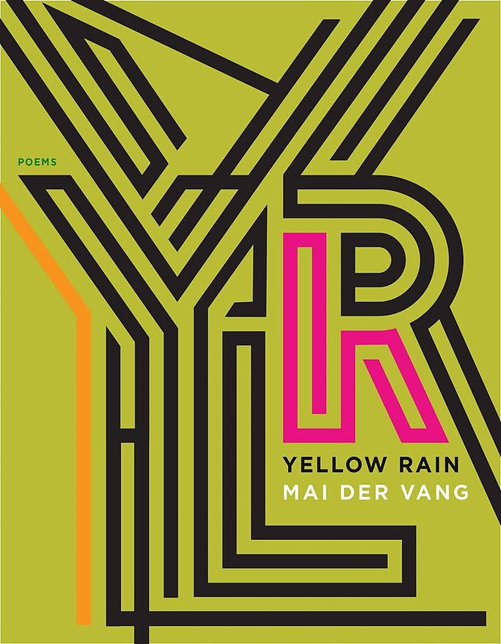 Yellow Rain: Author Talk and Reading with Mai Der Vang hosted by Monica Sok image