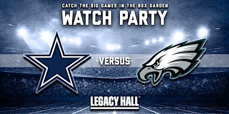Cowboys vs. Eagles Watch Party tickets