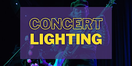 Intro to Concert Lighting tickets