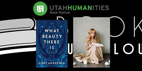 """Virtual UHBF Author Event - Cory Anderson (""""What Beauty There Is"""") tickets"""