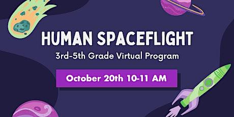 Homeschool 3rd-5th Grade Virtual Program: Human Spaceflight tickets