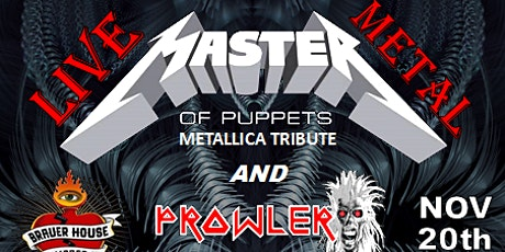 Master of Puppets with special guest Prowler at BrauerHouse Lombard tickets