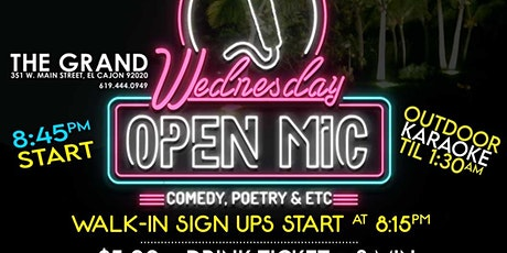 Wednesday Open Mic Night at The Grand El Cajon - 9/22 - 8:45pm tickets
