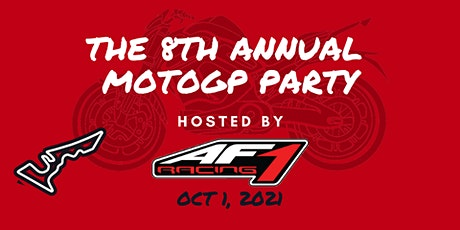 AF1 Racing: 8th Annual MotoGP Party tickets