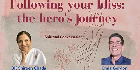 Following your bliss: the hero's journey - Spiritual Conversation tickets